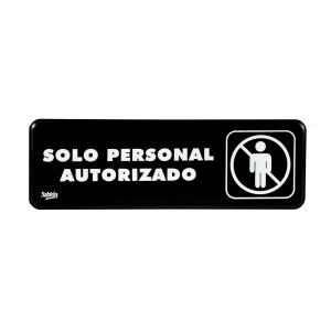 "SEÑALIZACION SABLON 7900 23X7.5CM. ""SOLO PERSONAL AUTORIZADO"""
